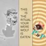 лР– This is the Ritual. Your Werewolf is Eaten