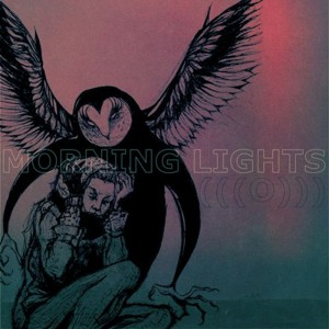 (((О))) - Morning Lights