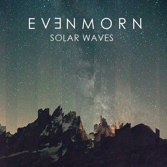 Ev3nmorn - Solar Waves