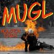 Mugl - Molotov Touch