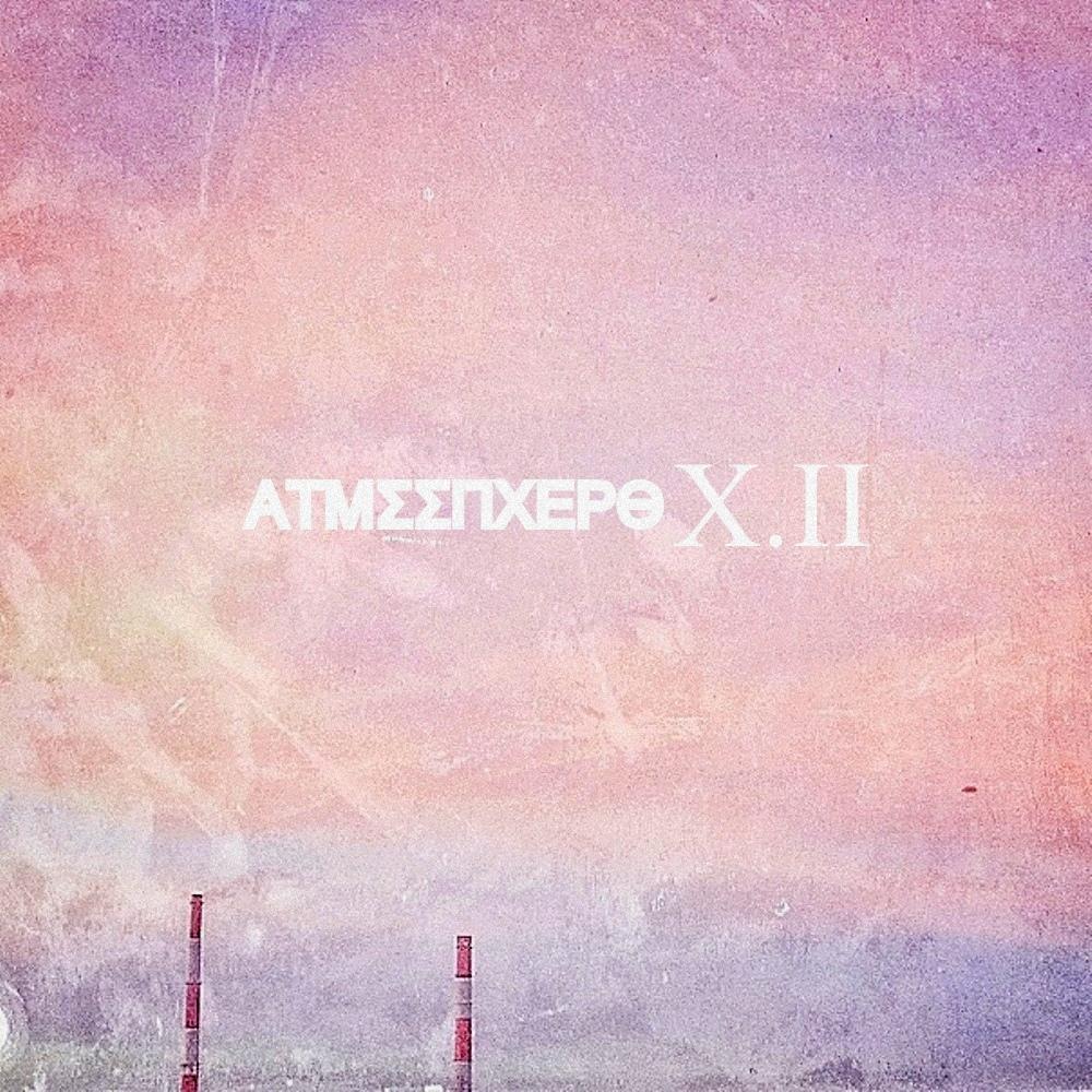 ATMSSPHERO - X.II